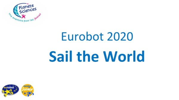 Тема EUROBOT 2020: Sail the World